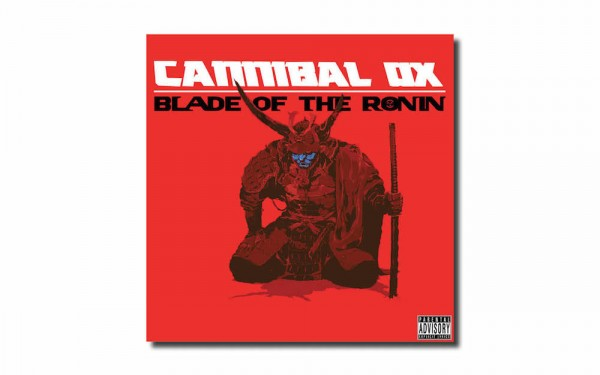 Cannibal OX «The Blade Of The Ronin»