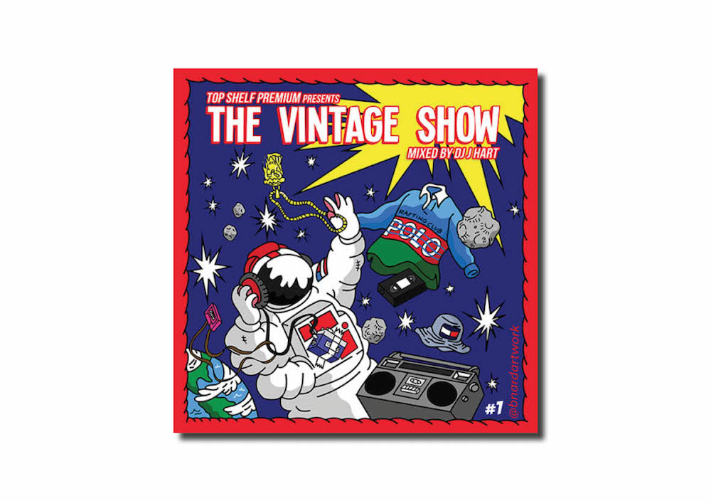 DJ Hart & Top Shelf Premium The Vintage Show Vol.1