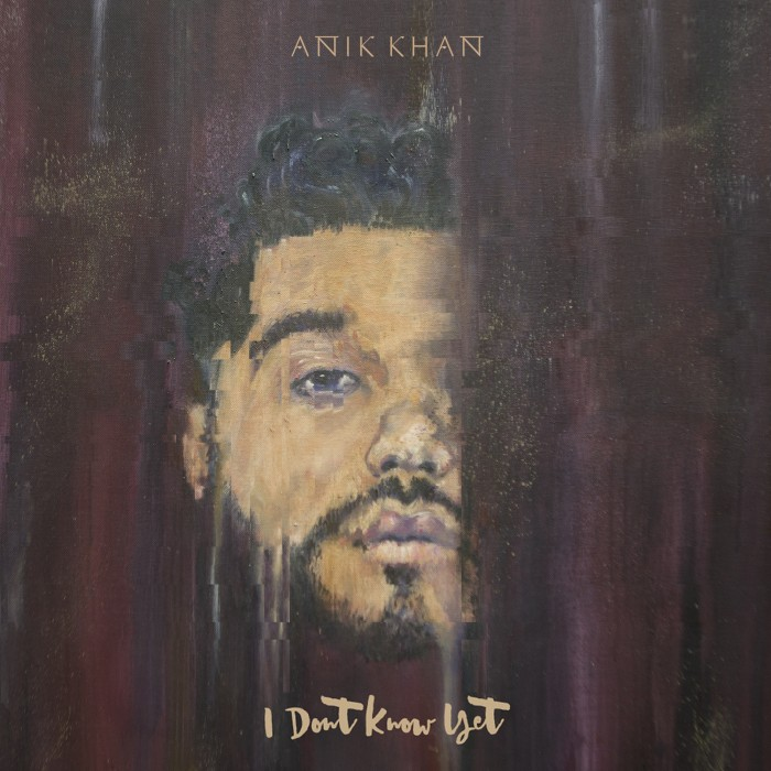 "Anik Khan ""I Don't Know Yet"" (EP)"